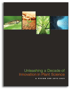 Read the report: Unleashing a Decade of Innovation in Plant Science: A Vision for 2015 – 2025